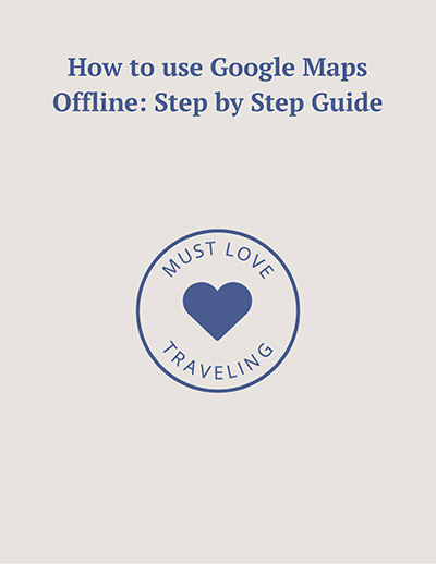 How to use Google Maps Offline Guide