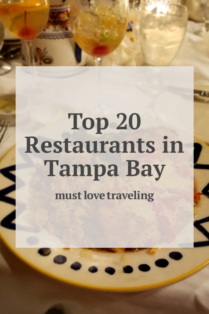 20 Best Restaurants in Tampa, Florida