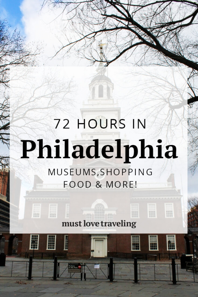 72 hours in Philadelphia