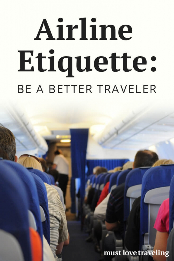Airline Etiquette: Be A Better Traveler
