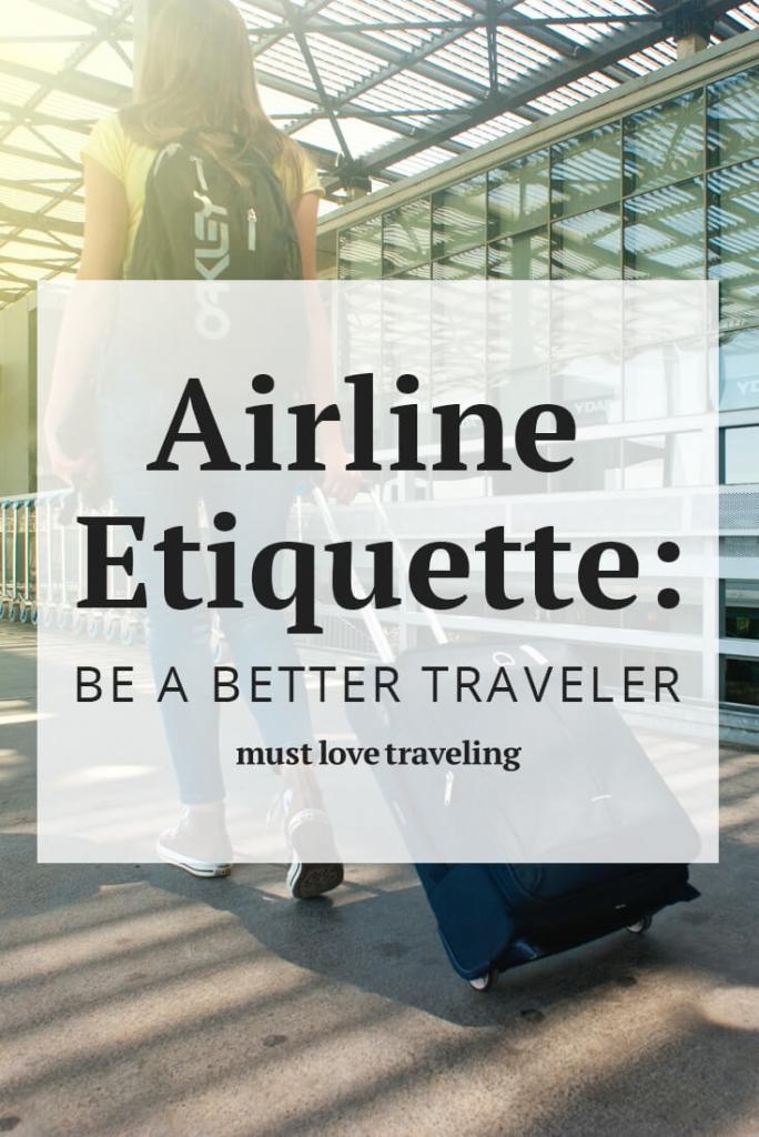 Airline Etiquette: Be A Better Traveler
