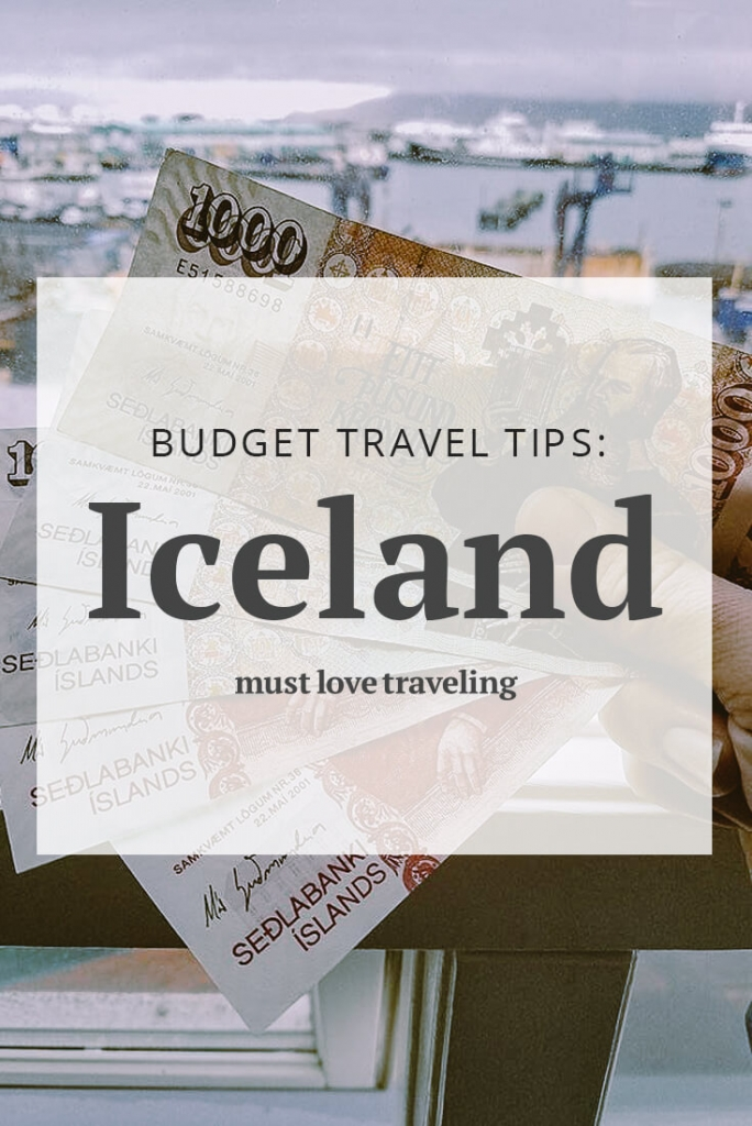 Budget Travel Tips: Iceland