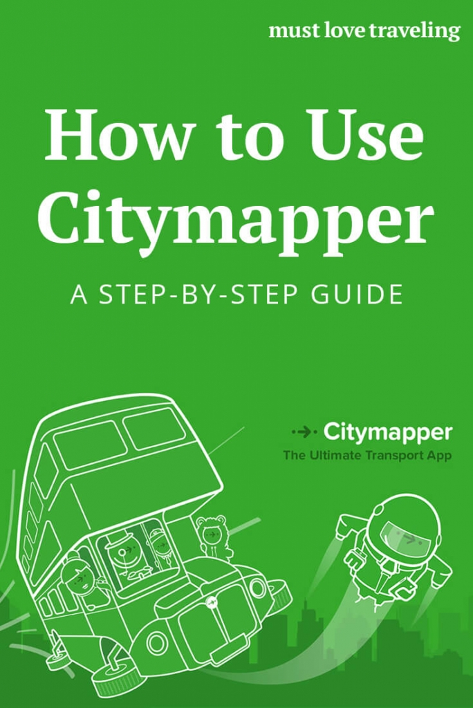 How to use the Citymapper App