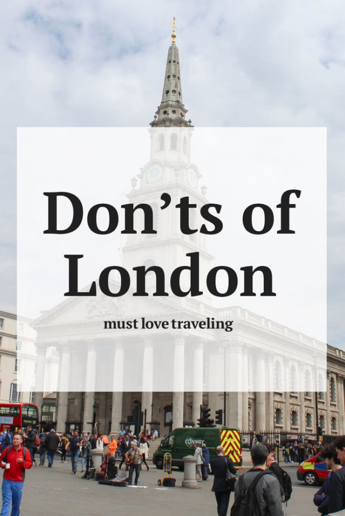 Don'ts of London