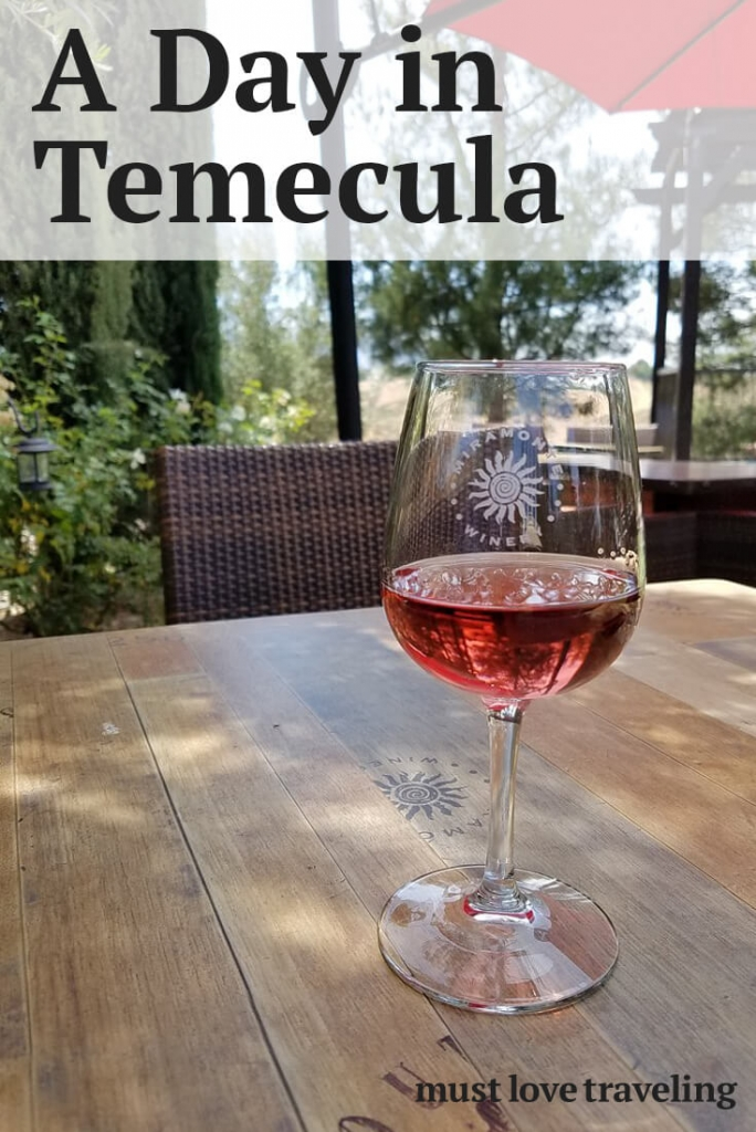 A Day In Temecula