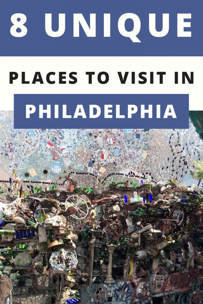8 Unique Places to Visit in Philadelphia