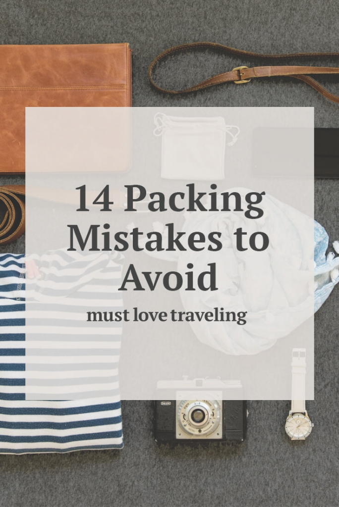 14 Packing Mistakes to Avoid