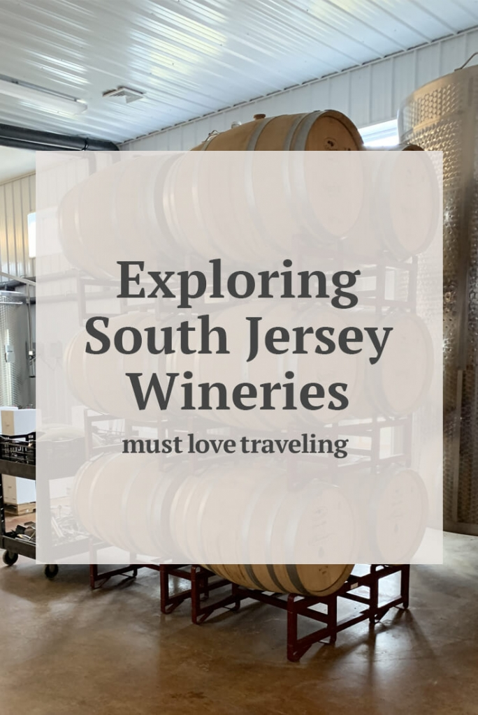 Exploring South Jersey Wineries