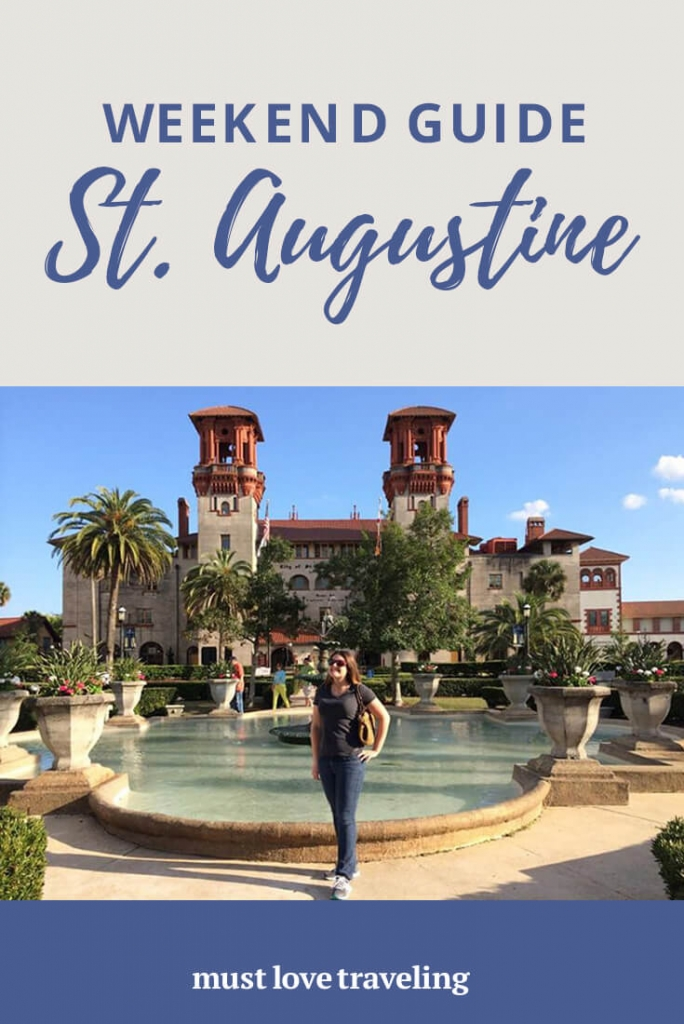 A weekend guide to St. Augustine, Florida
