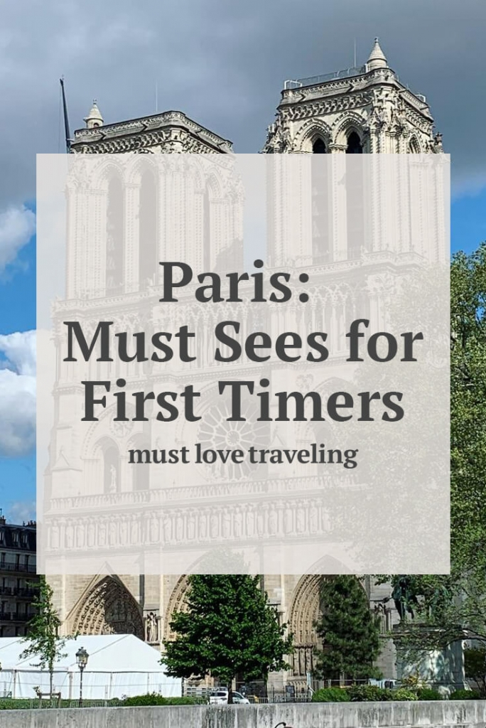Paris: Must Sees for First Time Visitors