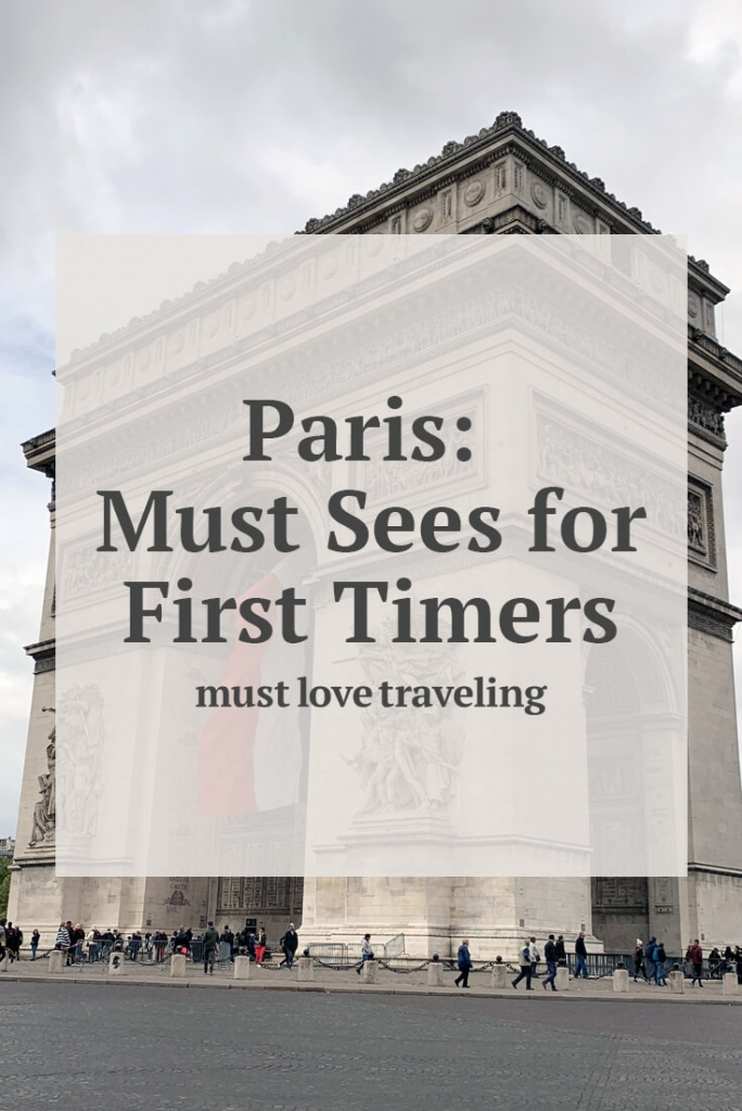Paris: Must Sees for First Timers