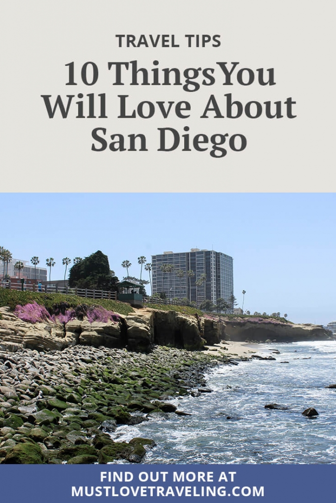 10 Things You Will Love About San Diego