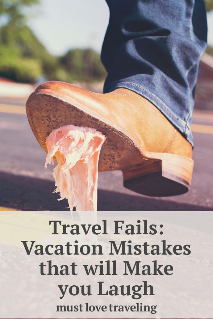 Travel fails: vacation mistakes that will make you laugh
