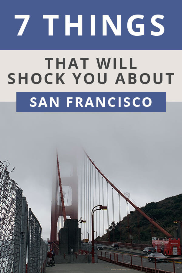 7 Things that will SHOCK you About San Francisco
