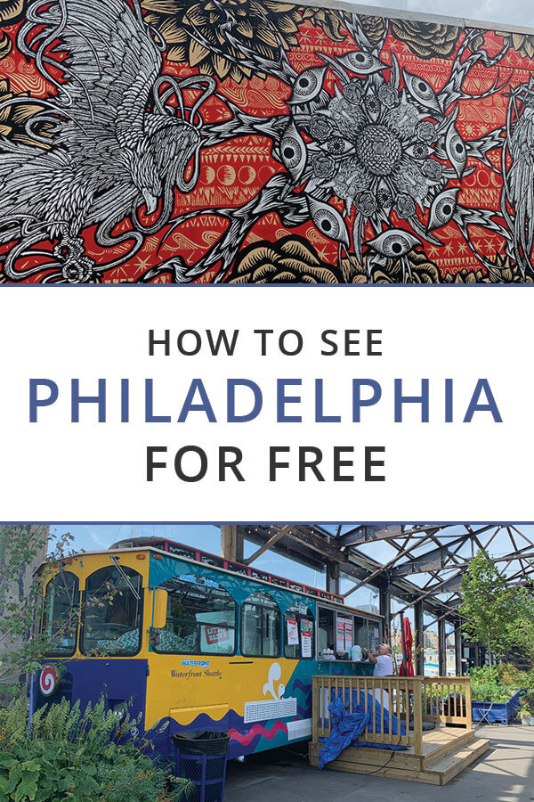How to See Philadelphia for Free