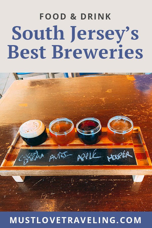 South Jersey's Best Breweries
