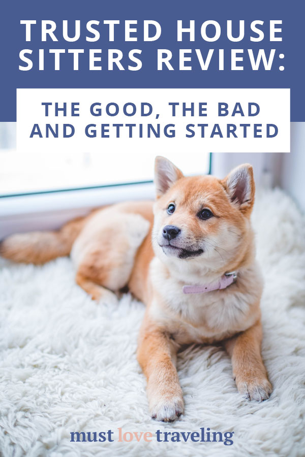 Trusted House Sitters Review: The Good, The Bad and How to Get Started