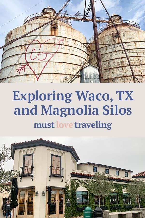 Exploring Waco, Tx and Magnolia Silos